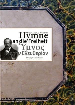 Hymne an die Freiheit: Mindler - Solomos - Mantzaros